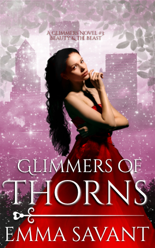 Glimmers of Thorns by Emma Savant