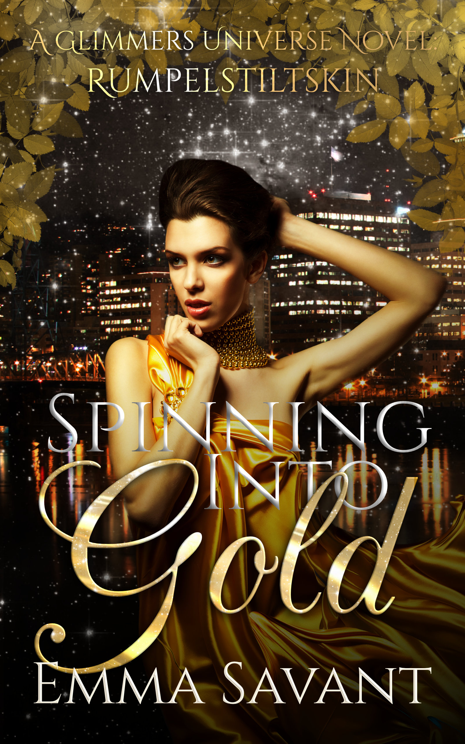 Spinning Into Gold by Emma Savant